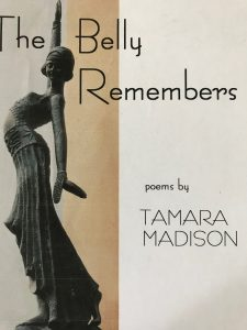 The Belly Remembers: Poems by Tamara Madison